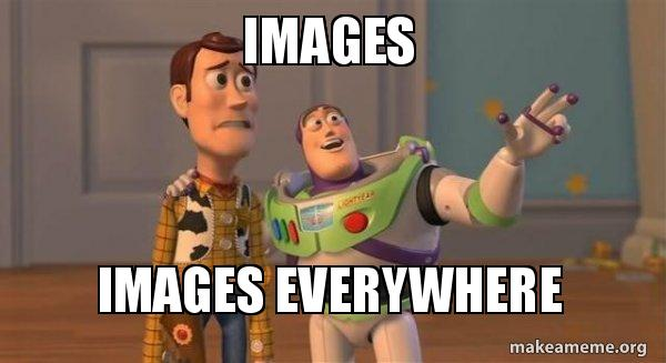 Toy Story image with text saying images everywhere