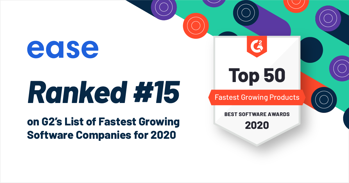 G2 Reveals Best Software Companies 2020: Ease Earns Spot on List