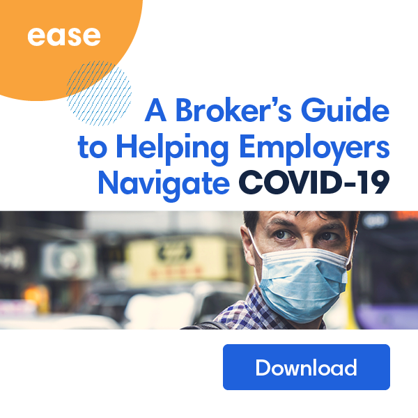brokers guide to helping employers navigate covid-19