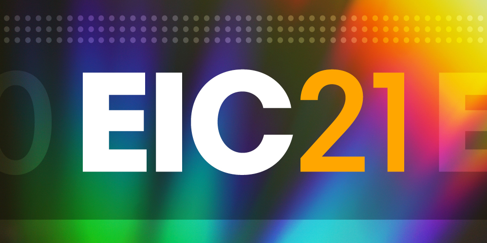Top 3 Takeaways from the Ease Innovation Conference (EIC21)
